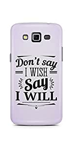 Casenation I Will Samsung Galaxy Grand 2 Glossy Case
