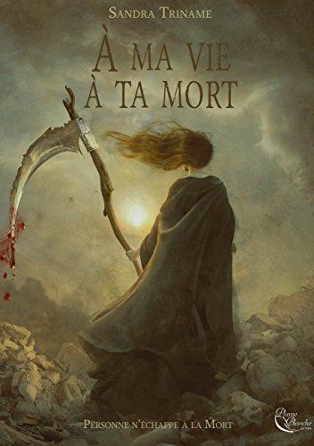 À ma vie, à ta mort: Un thriller fantastique époustouflant