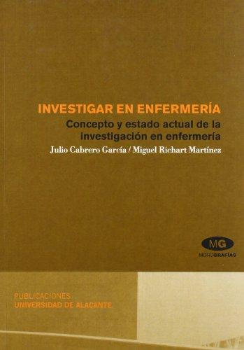 INVESTIGAR EN ENFERMERÍA (Monografías) por JULIO CABREO GARCÍA