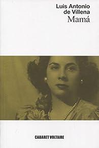 Mamá par Luis Antonio de Villena