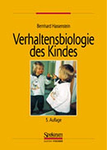 Verhaltensbiologie des Kindes
