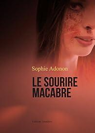 Le sourire macabre par Sophie Adonon
