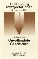 Oldenbourg Interpretationen, Bd.48, Unvollendete Geschichte