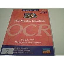 A2 Media Studies OCR: Unit 2735*