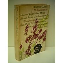 Eugene O' Neill: Meisterdramen