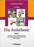 Die Anästhesie:Band I und II