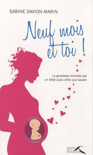 IAD - NEUF MOIS ET TOI ! par SABINE DAVION-MARIN