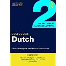 Colloquial Dutch 2: The Next Step in Language Learning (Colloquial Series)