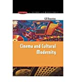 [ [ Cinema & Cultural Modernity (Issues in Cultural and Media Studies (Paperback)) ] ] By Branston, Gill ( Author ) Dec