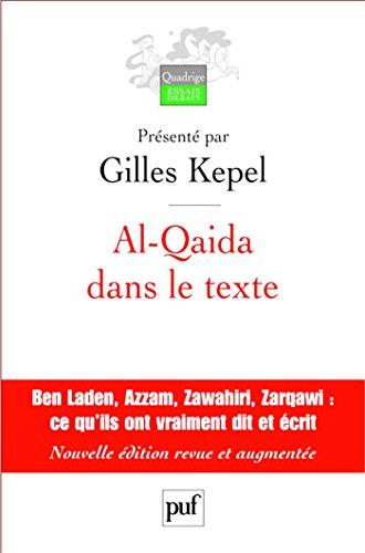 En ligne téléchargement gratuit Al-Qaida dans le texte: Écrits d'Oussama ben Laden, Abdallah Azzam, Ayman al-Zawahiri et Abou Moussab al-Zarqawi. Traductions de Jean-Pierre Milelli pdf, epub