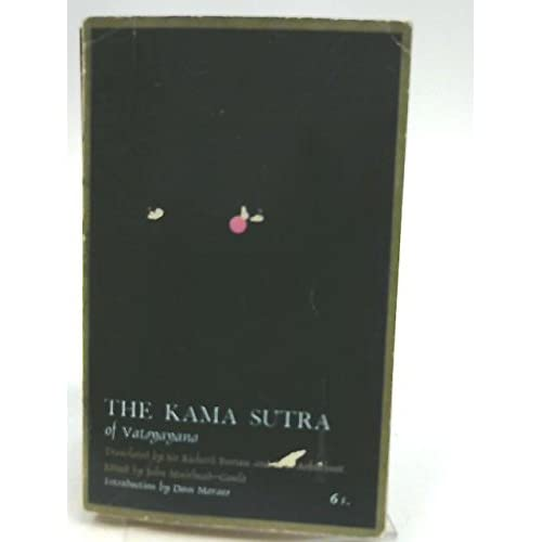 The Kama Sutra of Vatsyana.