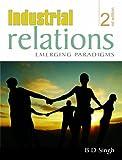 Industrial Relations: Emerging Paradigms