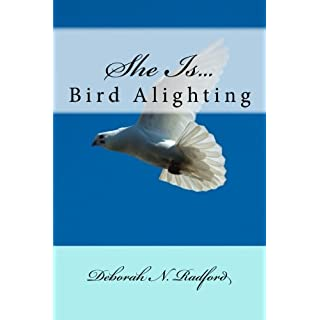 She Is.Bird Alighting