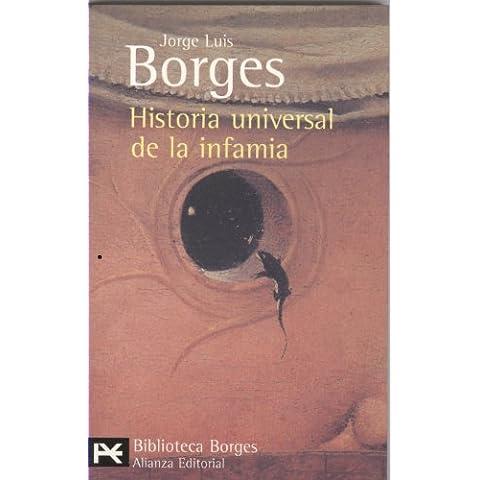 Historia universal de la infamia (El Libro De Bolsillo - Bibliotecas De Autor - Biblioteca Borges)