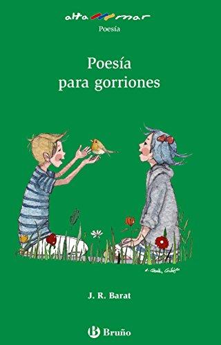 Poesía Para Gorriones (Castellano - A Partir De 10 Años - Altamar) - 9788469605233