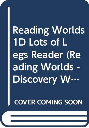 Reading Worlds 1D Lots of Legs Reader (Reading Worlds - Discovery World - Level 1)