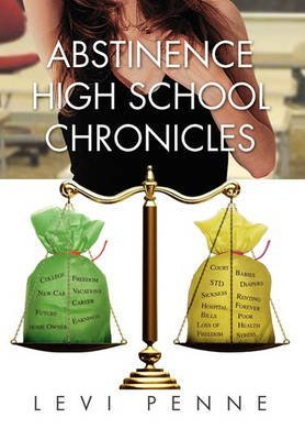 [Abstinence High School Chronicles] (By: Levi Penne) [published: September, 2010]