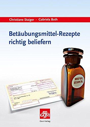 Betäubungsmittel-Rezepte richtig beliefern (Govi)