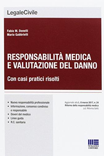 Responsabilità medica e valutazione del danno