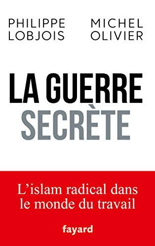 La guerre secrète par Philippe Lobjois, Michel Olivier