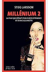 millenium 2-la fille qui revait d'un bidon d'essence et d'une allumette (ne) (ACTES NOIRS) Paperback