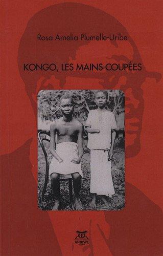 Kongo, les mains coupes