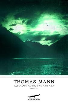 La montagna incantata di [Mann, Thomas]