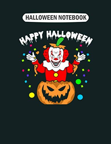 Clowns Outfits - Halloween Notebook: clown creepy happy halloween