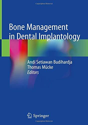 Bone Management in Dental Implantology (Dental-bücher)