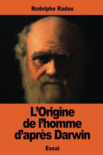 L'Origine de l'homme d'après Darwin par Rodolphe Radau
