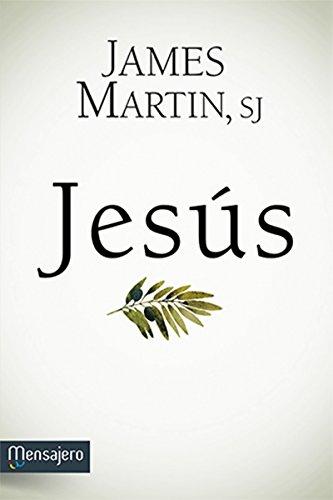 JESÚS (Litteraria nº 3) por JAMES MARTIN SJ