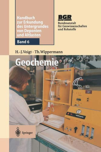 Geochemie: Band 6: Geochemie