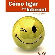 Cómo ligar en Internet (Títulos Especiales)