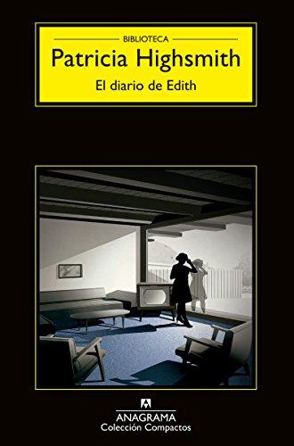 El diario de Edith (Compactos nº 660) por Patricia Highsmith