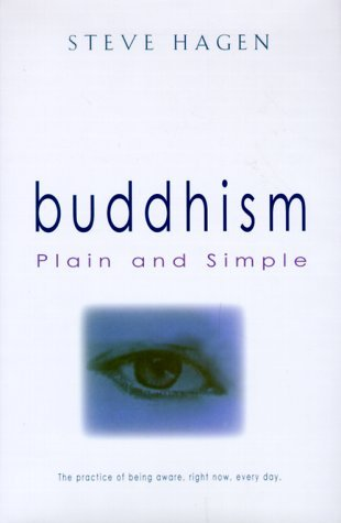 Buddhism Plain and Simple by Steve Hagen (1997-10-01)