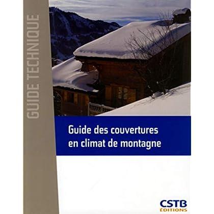 Guide des couvertures en climat de montagne