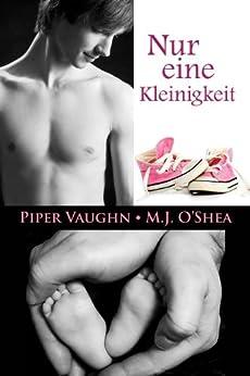 Nur eine Kleinigkeit (Mr. Right-Serie 1) von [Vaughn, Piper, O'Shea, M.J.]