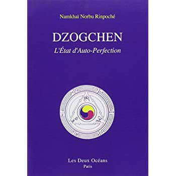 Dzogchen : l'état d'auto-perfection
