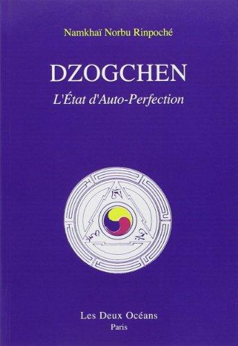 Dzogchen : l'état d'auto-perfection