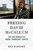 Freeing David McCallum: The Last Miracle of Rubin 'Hurricane' Carter