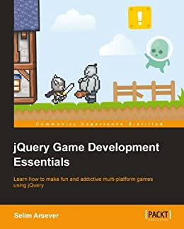 jQuery Game Development Essentials von [Arsever, Selim]