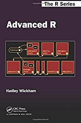 Advanced R (Chapman & Hall/CRC: The R Series) by Hadley Wickham (2014-10-28)