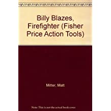 Billy Blazes, Firefighter (Fisher Price Action Tools)