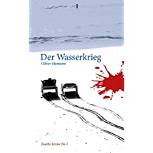 Der Wasserkrieg: Fuerte-Krimi No 1 (German Edition)
