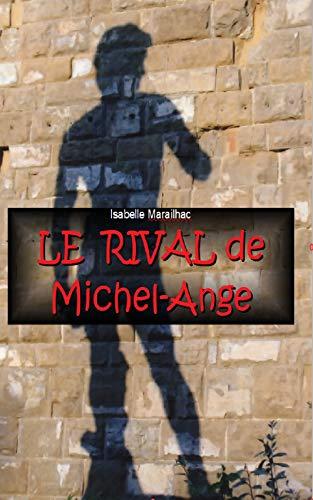 Couverture du livre Le rival de Michel-Ange