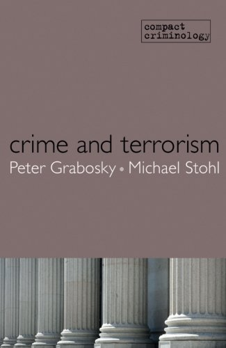 Crime and Terrorism (Compact Criminology) by Peter Grabosky (2010-10-14)