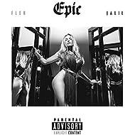 Epic [Explicit]