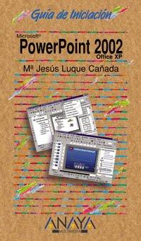 PowerPoint 2002 (Guías De Iniciación)