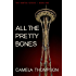 All the Pretty Bones (The Hunted Book 1)