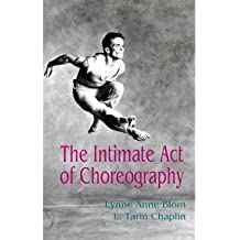 The Intimate Act of Choreography (Paperback) - Common